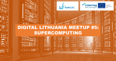Digital Lithuania Meetup #5: Supercomputing