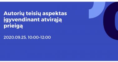 """Seminaras """"Autorių teisių aspektas įgyvendinant atvirąją prieigą""""."""